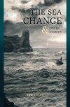 The Sea Change & Other Stories - Helen Grant