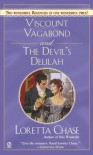 Viscount Vagabond and Devil's Delilah (Regency Noblemen, #1 & #2) (Signet Regency Romance) - Loretta Chase