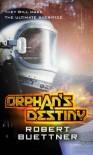 Orphan's Destiny: Jason Wander series book 2 - Robert Buettner