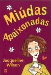 Miúdas Apaixonadas (Clube das Amigas, #18) - Jacqueline Wilson