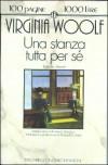 Una stanza tutta per sé - Virginia Woolf, Maura Del Serra, Armanda Guiducci