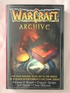 WarCraft Archive - Richard A. Knaak, Christie Golden, Jeff Grubb, Chris Metzen