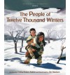 The People of Twelve Thousand Winters - Trinka Hakes Noble, James Madsen