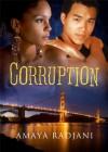 Corruption - Amaya Radjani