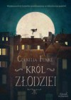 Król złodziei - Cornelia Funke