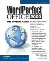 WordPerfect Office 2000: The Official Guide - Alan R. Neibauer