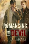 Romancing the Devil - D.J. Manly