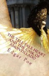 The Tell-Tale Heart and the Cask of Amontillado - Edgar Allan Poe
