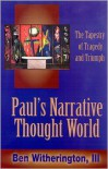 Paul's Narrative Thought World - Ben Witherington III