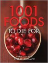 1001 Foods To Die For - Corby Kummer,  Andrews McMeel Publishing,  Madison Books