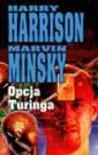 Opcja Turinga - Harry Harrison, Marvin Minsky