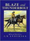 Blaze and Thunderbolt - C.W. Anderson