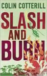 Slash and Burn (Dr. Siri Paiboun Series #8) - Colin Cotterill