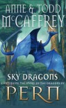 Sky Dragons (The Dragon Books) - Anne McCaffrey, Todd J. McCaffrey