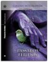 Pássaros Feridos - Colleen McCullough