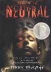Stuck in Neutral - Terry Trueman