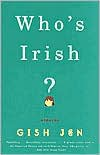 Who's Irish?: Stories - Gish Jen