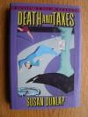 Death and Taxes - Susan Dunlap