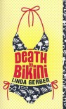 Death by Bikini - Linda Gerber