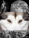 Feral Sins (The Phoenix Pack, #1) - Suzanne  Wright