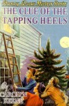 The Clue of the Tapping Heels (Nancy Drew, #16) - Carolyn Keene, Russell H. Tandy