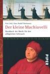 Der Kleine Machiavelli - Peter Noll, Hans Gert Bachmann