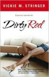 Dirty Red - Vickie M. Stringer
