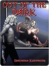 Out of the Dark - Barbara Karmazin