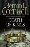 Death of Kings (The Saxon Stories, #6) - Bernard Cornwell