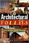 Architectural Follies in America - Gwyn Headley