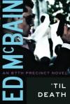 'Til Death - Ed McBain