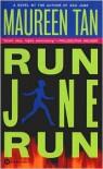 Run Jane Run - Maureen Tan