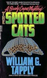 The Spotted Cats - William G. Tapply