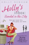 Holly's Inbox: Scandal in the City - Holly Denham