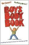 The Boys Body Book: Everything You Need to Know for Growing Up YOU - Kelli S. Dunham, Steven Bjorkman