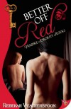Better Off Red: Vampire Sorority Sisters Book 1 - Rebekah Weatherspoon
