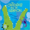 The Crocodile and the Scorpion - Ed Emberley (Illustrator),  Rebecca Emberley