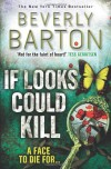 If Looks Could Kill - Beverly Barton