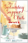 The Saturday Supper Club - Amy Bratley