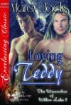 Loving Teddy - Marcy Jacks