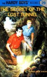 The Secret of the Lost Tunnel - Franklin W. Dixon