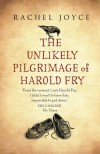 The Unlikely Pilgrimage of Harold Fry - Rachel Joyce, Jim Broadbent