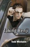 Taking Benji - Todd Michaels