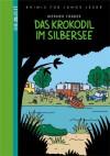 Das Krokodil im Silbersee - Werner Färber