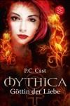 Göttin der Liebe (Mythica, #1) - Christine Strüh, P.C. Cast, Anna Julia Strüh