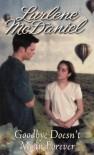 Goodbye Doesn't Mean Forever - Lurlene McDaniel
