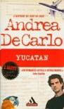 Yucatan - Andrea De Carlo
