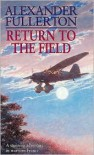 The Return to the Field -