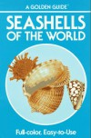 Seashells of the World - A Guide to the Better-Known Species (Golden Nature Guides) - R. Tucker Abbott;Herbert S. Zim