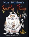 Non Sequitur's Beastly Things - Wiley Miller